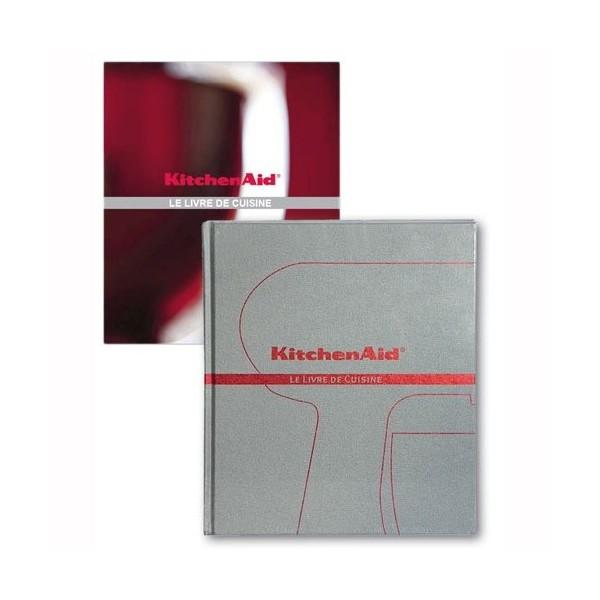 Le livre de cuisine kitchenaid pour petit electromenager kitchenaid r f 8896805 petit - Livre de cuisine kitchenaid ...
